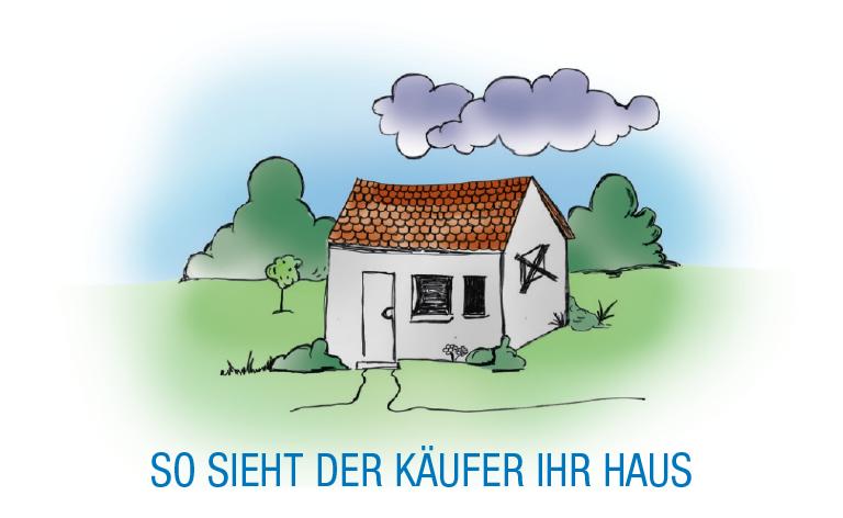 So sieht der Käufer Ihr Haus
